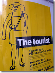 Yes, tourists are easy marks for pickpockets in Italy